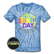 Earth Day Teacher Shirt | Everyday | Unisex Tie Dye