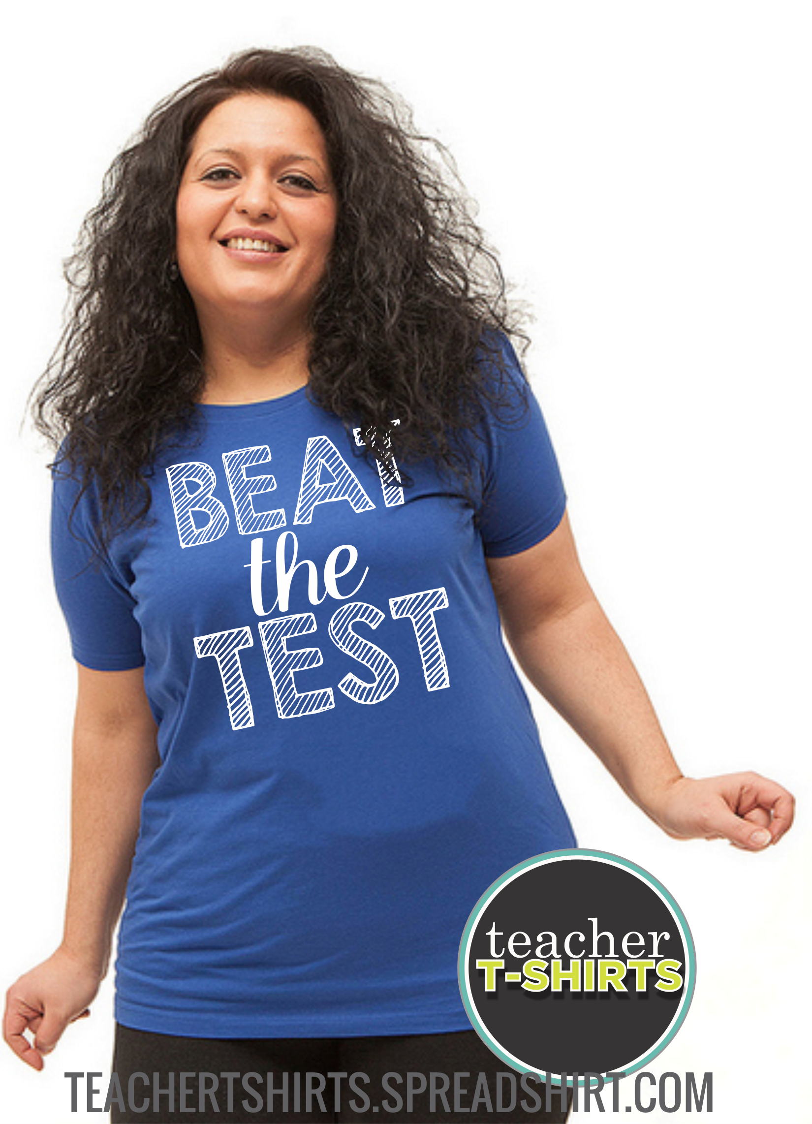 beat the test teacher shirt