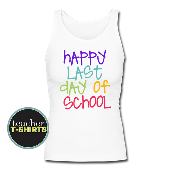 Happy Last Day of School - Colorful Women's Tank