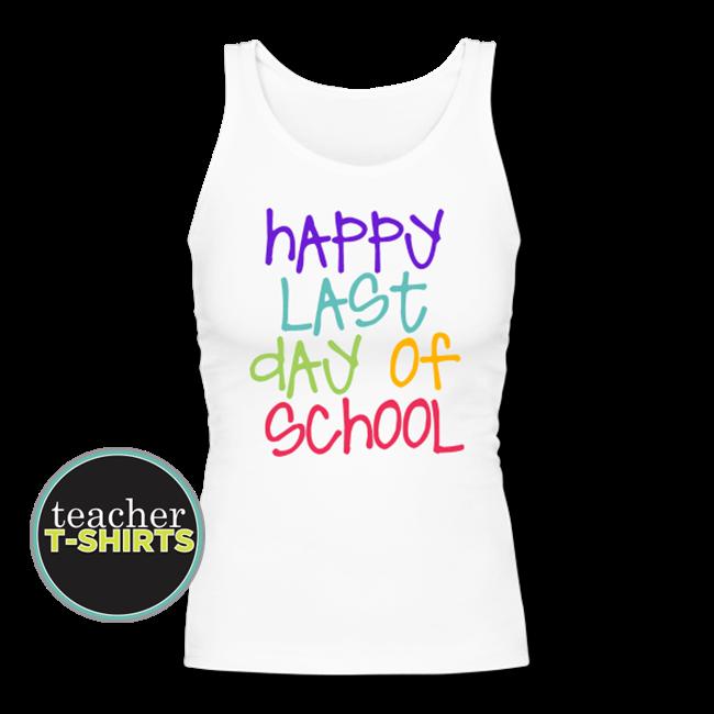Happy Last Day of School – Colorful Women's Tank