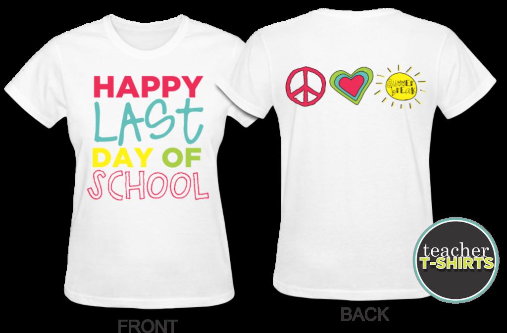 teacher shirts last day of school