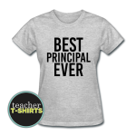 Best Principal Ever T-Shirt