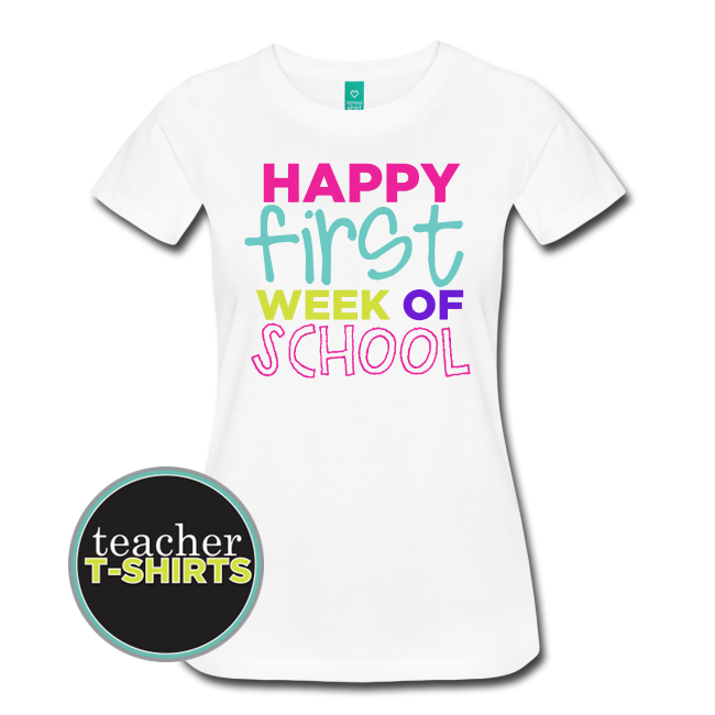 Happy First Week of School Teacher Shirt