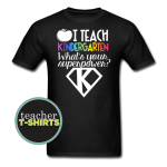 Superpower Kindergarten Teacher