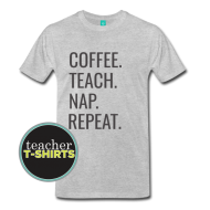Coffee. Teach. Nap. Repeat