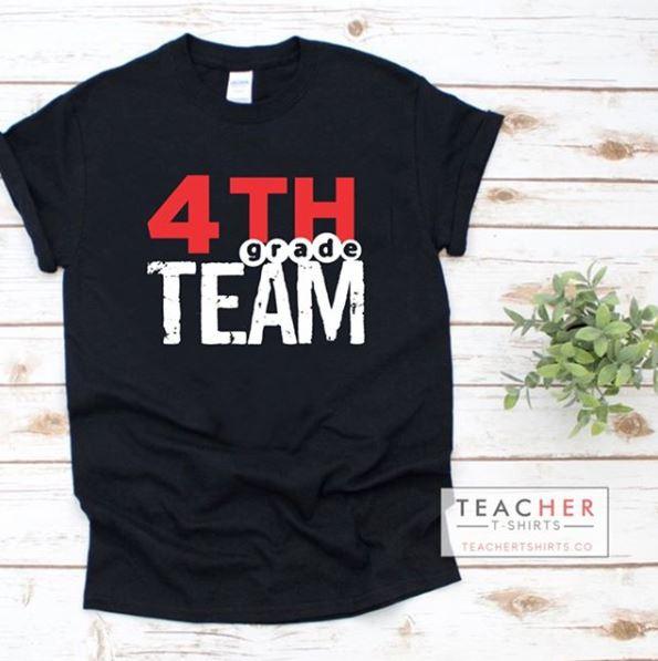 4th Grade Team Teacher T-shirt