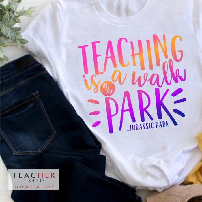 Teaching is a Walk in the Park1