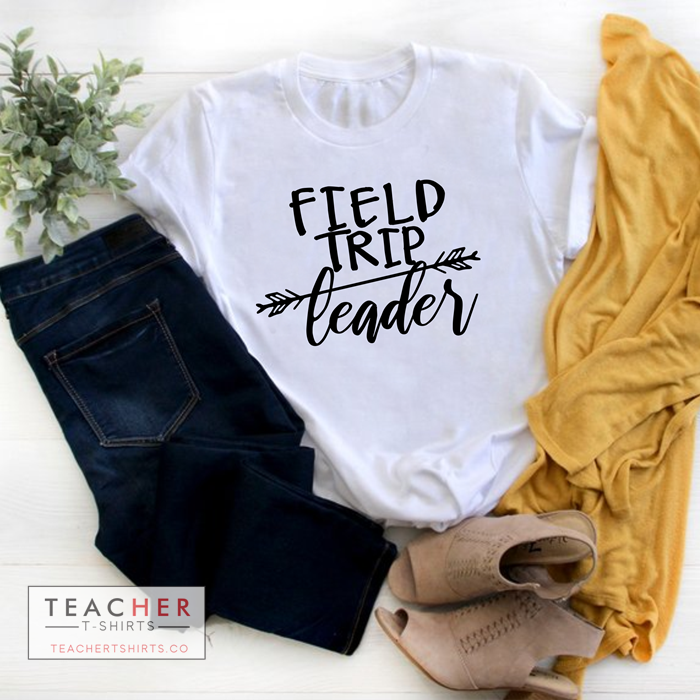 field trip leader teacher t-shirts