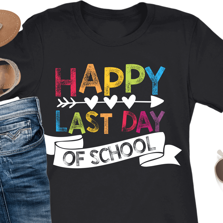 happy last day of school t-shirt for teachers with rainbow stamp colors