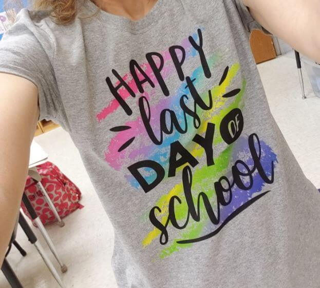 happy last day of school teacher tshirts