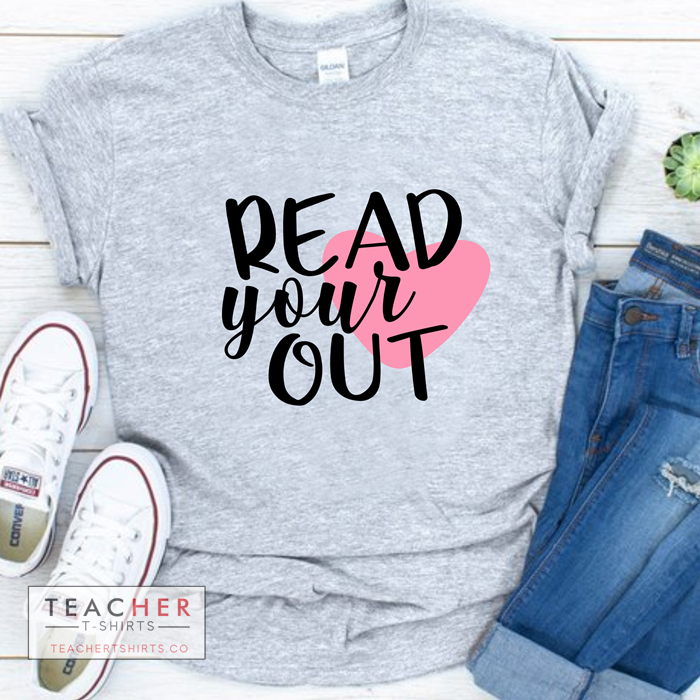 read your heart out cute teacher t-shirt