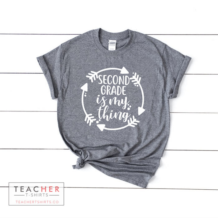 Teacher T-Shirts Second Grade Is My Thing