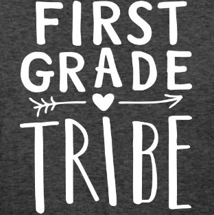 teaching tribe t-shirts first grade
