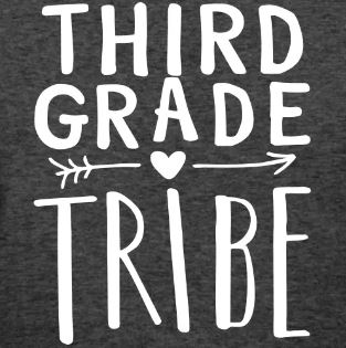 teaching tribe t-shirts third grade